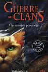 couverture La Guerre des clans, tome 6 : Une sombre prophétie