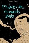 couverture Phobies des moments seuls