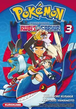 Couverture du livre : Pokémon, la grande aventure - Rubis et Saphir, tome 3