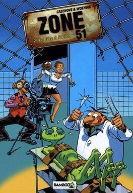 Zone 51 Tome 2 La Fete A L Alien Livre De Olivier