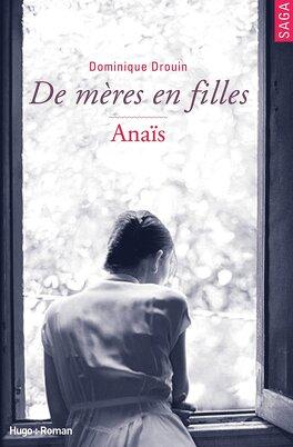 Couverture du livre : De mères en filles, tome 3 : Anais