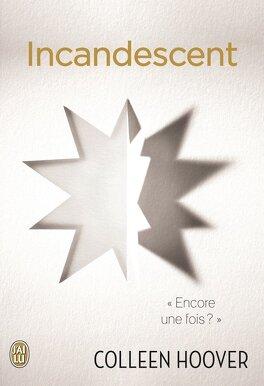 Couverture du livre : Indécent, Tome 2 : Incandescent