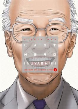 Couverture du livre : Last Hero Inuyashiki, tome 1