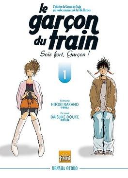 Couverture du livre : Le Garçon du train - Sois fort garçon, T1