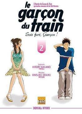 Couverture du livre : Le Garçon du train - Sois fort garçon, T2