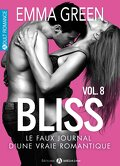 Bliss, le faux journal d'une vraie romantique !, Volume 8