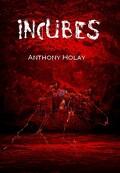 Incubes, actes 1 et 2