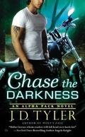 La Meute Alpha, Tome 7 : Chase the Darkness