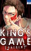 King's Game Origin, Tome 3