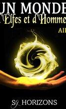 Un Monde d'Elfes et d'Hommes, Tome 1: Air