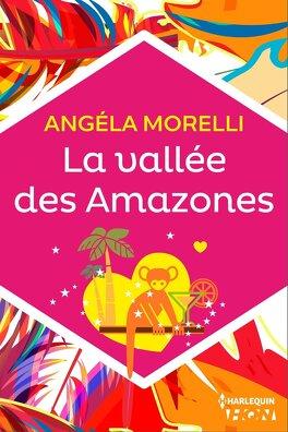 Couverture du livre : La vallée des Amazones