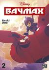 Baymax, tome 2
