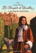 Les Bosquets de Versailles, Tome 2 : Le Sang du labyrinthe