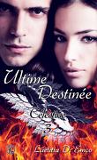 Célestine, tome 3 : Ultime Destinée