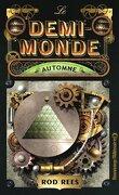 Le Demi-Monde, tome 4 : Automne