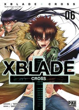 Couverture du livre : X-Blade -Cross-, tome 6