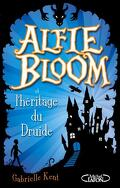 Alfie bloom tome 1 : l'héritage du druide
