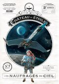 Le Château des étoiles, tome 4 : Les naufragés du ciel