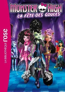 Couverture du livre : Monster High, tome 1 : La fête des Goules