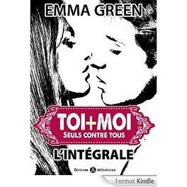 Couverture du livre : Toi + Moi : seuls contre tous - L'intégrale