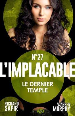 Couverture du livre : L'Implacable, Tome 27 : Le Dernier Temple