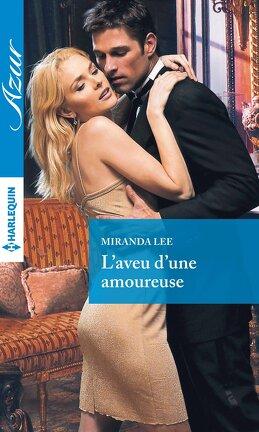 Couverture du livre : L'Aveu d'une amoureuse
