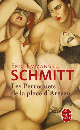 Couverture du livre : Les Perroquets de la place d'Arezzo