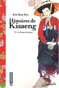 Histoires de Kisaeng, tome 1 : La barque du destin