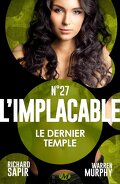 L'Implacable, Tome 27 : Le Dernier Temple