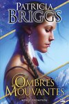 couverture Mercy Thompson, HS : Ombres mouvantes