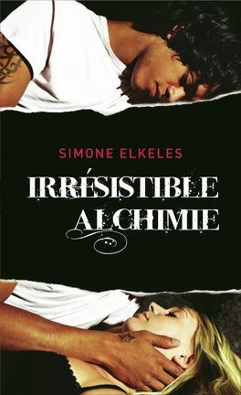 Couverture du livre : Irrésistible, Tome 1 : Irrésistible alchimie