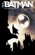 Batman, tome 6 : Passé, présent, futur