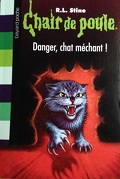 Chair de poule, tome 45 : Danger, chat méchant !