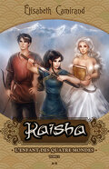 Kaïsha, Tome 2 : L'enfant des quatre mondes