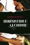 couverture Irrésistible, Tome 1 : Irrésistible alchimie