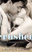 Redemption, Tome 2 : Crushed