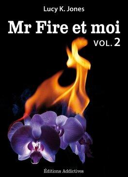 Couverture du livre : Mr Fire et Moi, Tome 2