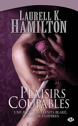 Couverture du livre : Anita Blake, Tome 1 : Plaisirs coupables