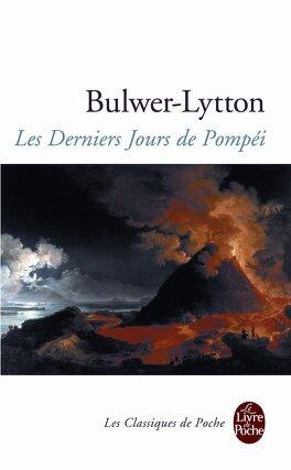Couverture du livre : Les Derniers Jours de Pompéi