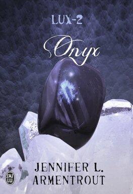 Couverture du livre : Lux, Tome 2 : Onyx