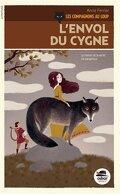 Les Compagnons au loup, Tome 2 : L'Envol du cygne