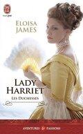 Les Duchesses, Tome 3 : Lady Harriet
