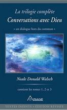 Conversations avec Dieu - la trilogie