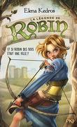 La Légende de Robin, tome 1