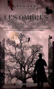 Les Ombres, Tome 1 - Les Observateurs