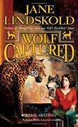 Wolf, Tome 4: Wolf Captured