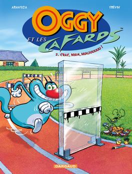 Couverture du livre : Oggy et les cafards, tome 2 : Crac, boum, miaouuuuu !