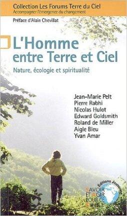 Couverture du livre : L'Homme entre Terre et Ciel : Nature, écologie et spiritualité