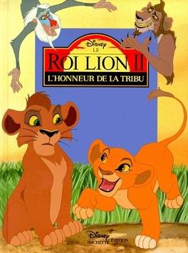 Couverture du livre : Le Roi Lion, Tome 2: L'Honneur De La Tribu