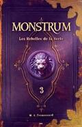 Monstrum, Tome 3 : Les Rebelles de la Secte